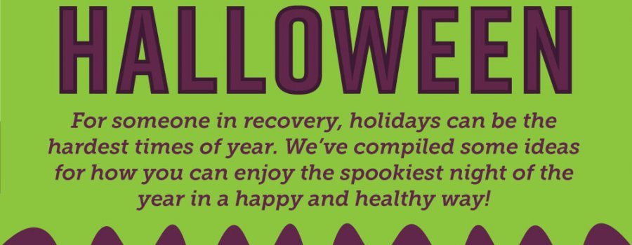 How to Celebrate Halloween In Recovery