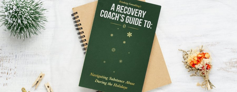 A Recovery Coach's Guide To Navigating Substance Abuse During The Holidays